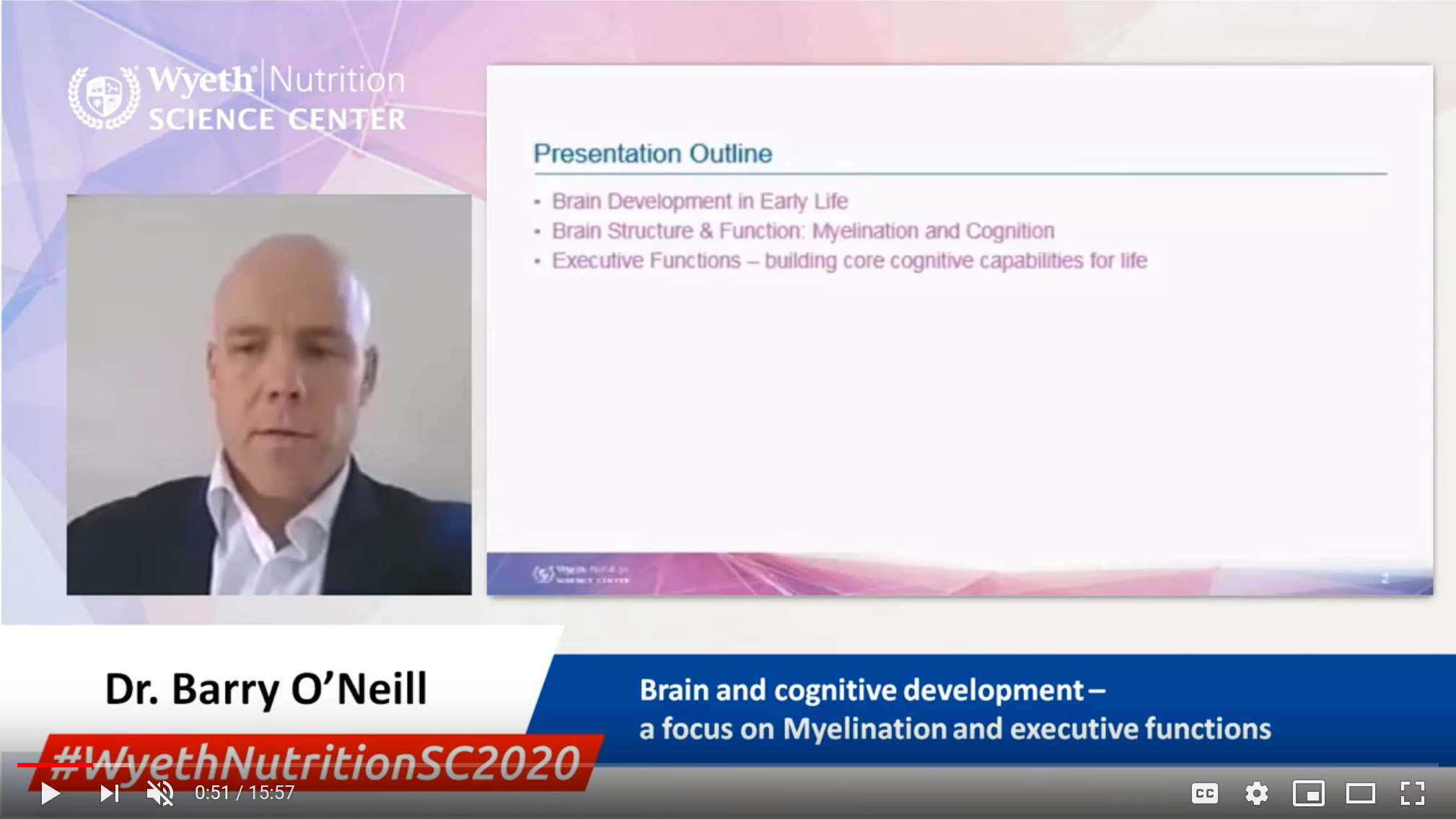 Brain and cognitive development – a focus on myelination and executive functions - Dr. Barry O'Neill