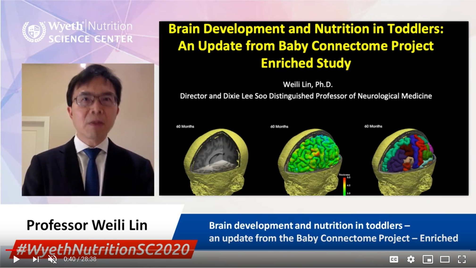 Brain development and nutrition in toddlers–update from the Baby Connectome Project - Prof. Weili Lin